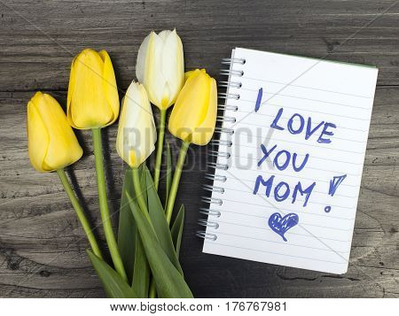 tulip bouquet and notepad with words