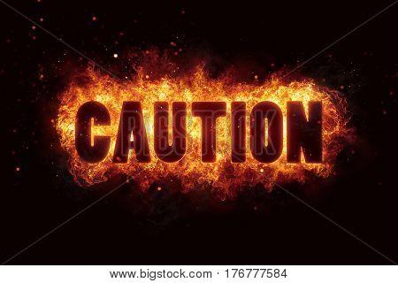 caution text flames fire burn explosion warning alert