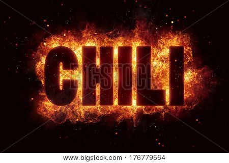 Chili fire text flame flames burn explosion hot spicy pepper