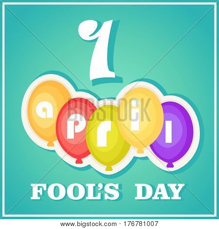 April fool's day. Celebratory banner. Postcard with balloons font and number isolated against a blue gradient background.