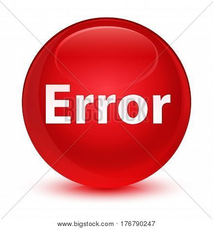 Error Glassy Red Round Button