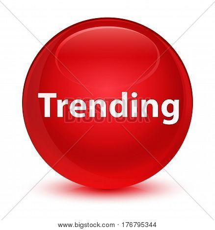 Trending Glassy Red Round Button