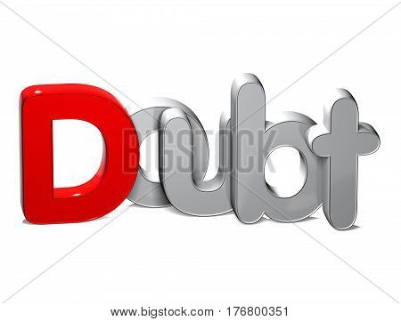 3 D Word Doubt over white background.