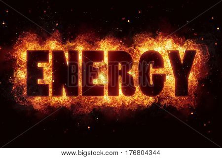 energy fire flames burn burning text explosion explode hot