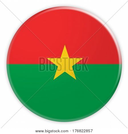Burkina Faso Flag Button News Concept Badge 3d illustration on white background