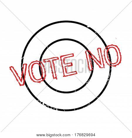 Vote No rubber stamp. Grunge design with dust scratches. Effects can be easily removed for a clean, crisp look. Color is easily changed.