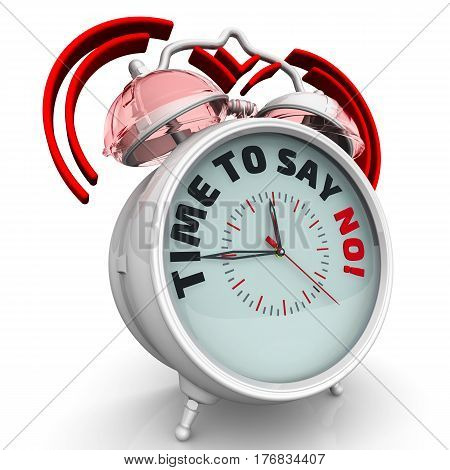 Time to say NO! The alarm clock with an inscription. Alarm clock with the words