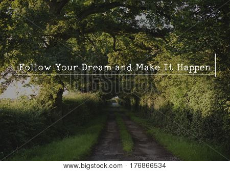 Let's Get Lost Follow Your Dream and Make it Happen