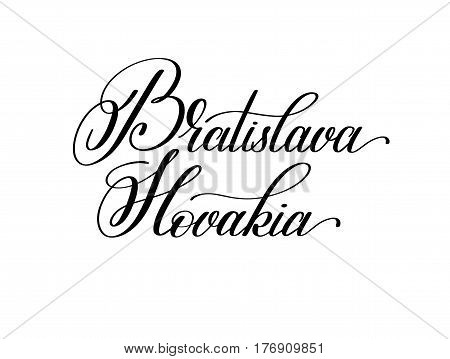 hand lettering the name of the European capital - Bratislava Slovakia for postcard, travel poster, historic maps and promotional materials of the travel agency, calligraphic vector illustration