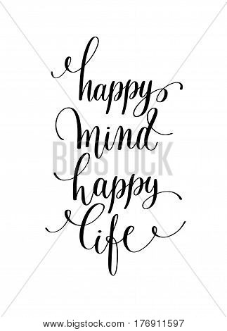 happy mind happy life hand lettering positive quote, calligraphy vector illustration