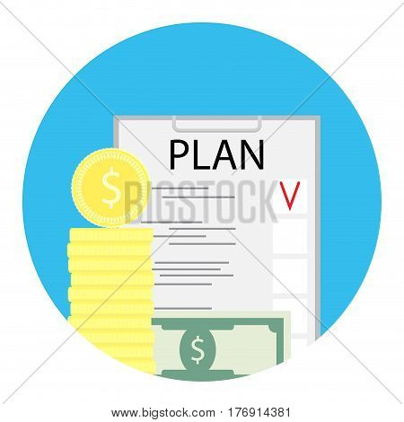 Business plan icon finance. Investment plan checklist money and task vector illustration