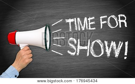 Time for Show - female hand with megaphone and text