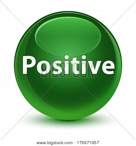 Positive Glassy Soft Green Round Button