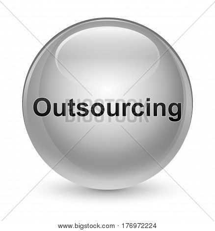 Outsourcing Glassy White Round Button