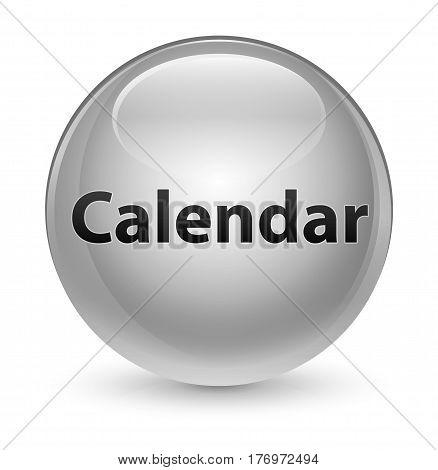 Calendar Glassy White Round Button