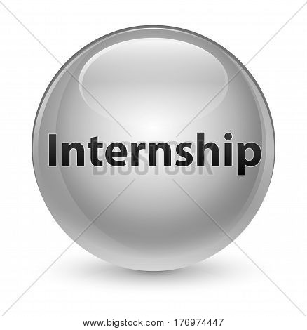 Internship Glassy White Round Button