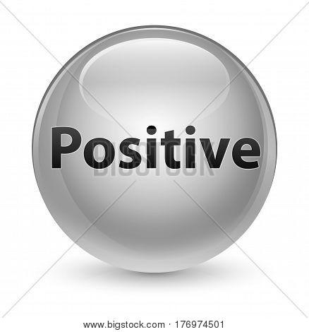 Positive Glassy White Round Button