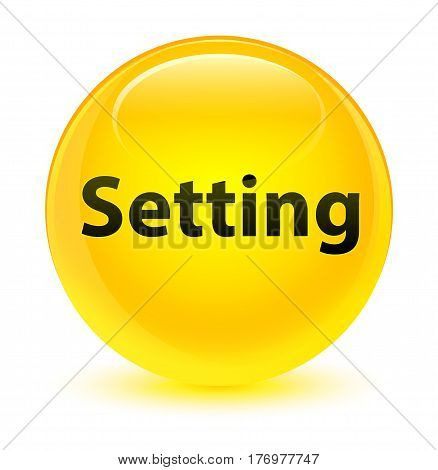 Setting Glassy Yellow Round Button