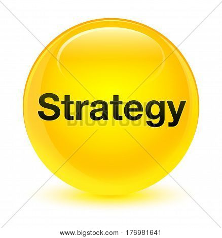 Strategy Glassy Yellow Round Button