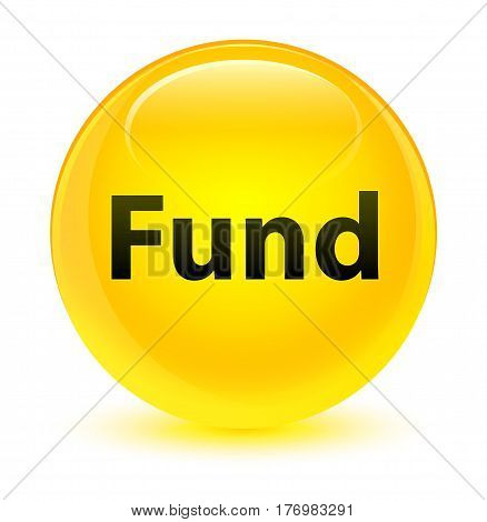 Fund Glassy Yellow Round Button