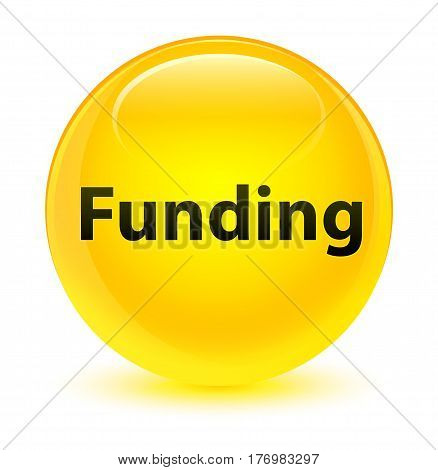 Funding Glassy Yellow Round Button