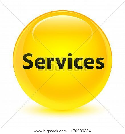 Services Glassy Yellow Round Button