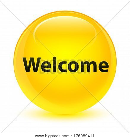 Welcome Glassy Yellow Round Button