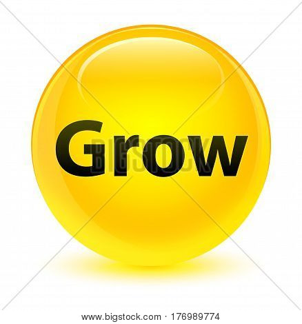 Grow Glassy Yellow Round Button
