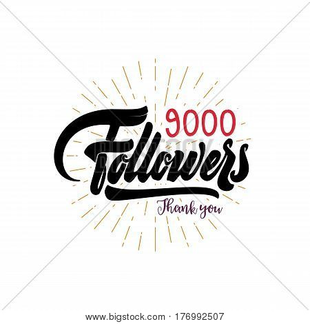 Thank you 9000 followers poster. Lettering card for social networking