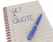 Get a Quote Price Estimate Notepad Pen Writing Words 3d Illustration poster