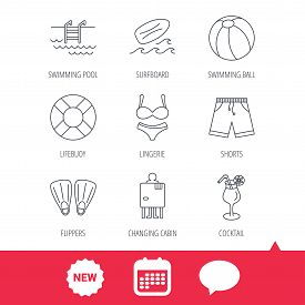 Surfboard, swimming pool and trunks icons. Beach ball, lingerie and shorts linear signs. Lifebuoy, cocktail and changing cabin icons. New tag, speech bubble and calendar web icons. Vector