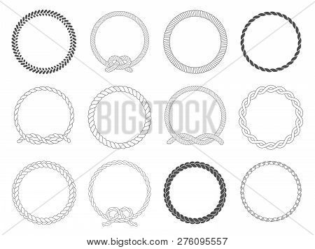 Round Rope Frame. Circle Ropes, Rounded Border And Decorative Marine Cable Frame Circles Isolated Ve