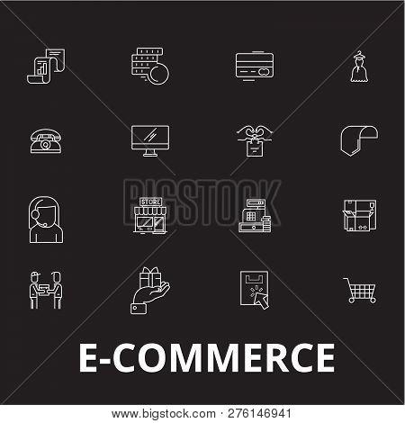 E-commerce Editable Line Icons Vector Set On Black Background. E-commerce White Outline Illustration