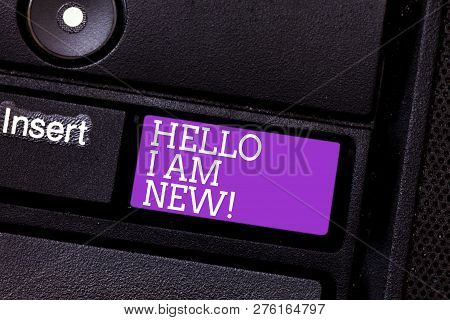Conceptual Hand Writing Showing Hello I Am New. Business Photo Text Introducing Yourself To Unknown