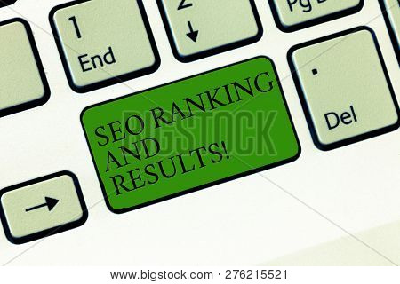 Word Writing Text Seo Ranking And Results. Business Concept For Search Engine Optimization Statistic