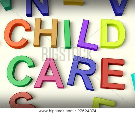 Child Care Written In Multicolored Kids Letters