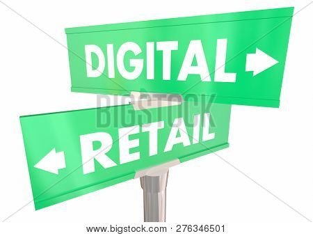 Digital Vs Retail Online or Physical Store Two 2 Way Street Signs 3d Illustration