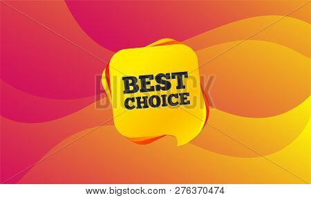 Best Choice Sign Icon. Special Offer Symbol. Wave Background. Abstract Shopping Banner. Template For