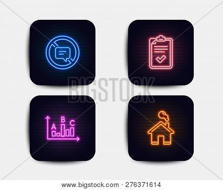 Neon Glow Lights. Set Of Checklist, Survey Results And Stop Talking Icons. Home Sign. Survey, Best A
