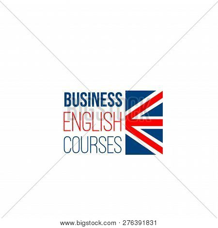 Business English Courses Vector Sign Isolated On A White Background. Studying Foreign Languages Conc
