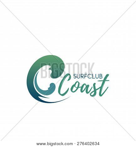 Surf Club Coast Vector Sign. Summer Surfing Creative Badge Isolated On White Background. Emblem Of S