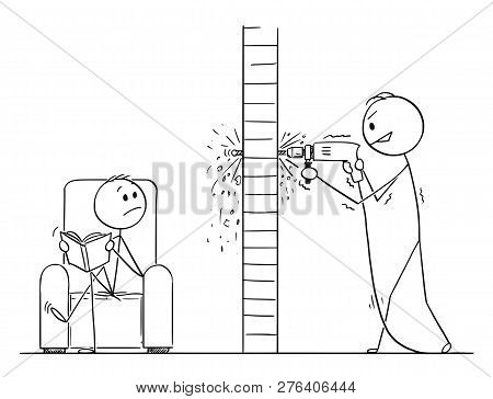 Cartoon Stick Drawing Conceptual Illustration Of Man Using Power Drill To Drilling Hole In A Wall, B