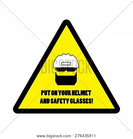 Sticker With Warning Infirmation To Use Personal Protective Equipment