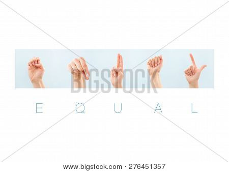 Equal Word In American Sign Language For Deaf Mute People. Nonverbal Message.