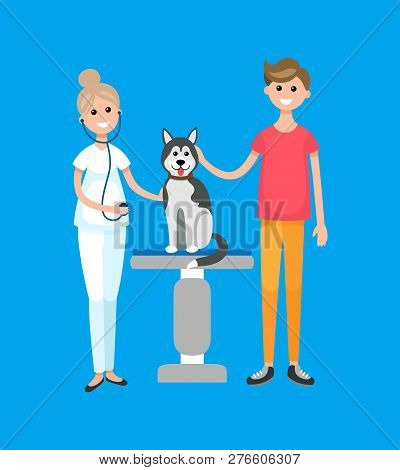 Veterinarian Doctor, Patient With Dog, Pet Clinic Hospital Vector. Breed Animal Pet On Examination,