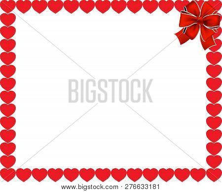 Valentines Day Or Wedding Background. Red Hearts Border Frame With Space For Text Or Image And Red F