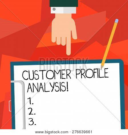 Conceptual Hand Writing Showing Customer Profile Analysis. Business Photo Showcasing Customer Profil