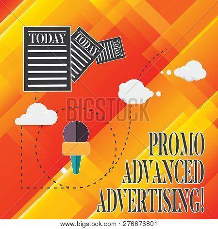Handwriting text Promo Advanced Advertising. Concept meaning inform target audiences the merits of a product Information and Documents Passing thru Cloud Hosting Fast delivery of Data. poster