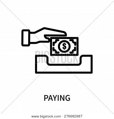 Paying Icon Isolated On White Background. Paying Icon Simple Sign. Paying Icon Trendy And Modern Sym