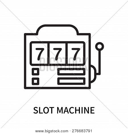 Slot Machine Icon Isolated On White Background. Slot Machine Icon Simple Sign. Slot Machine Icon Tre